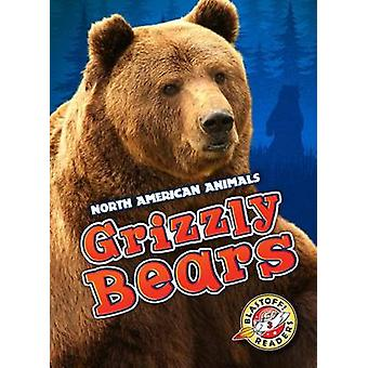 Grizzly Bears by Megan Borgert-Spaniol - 9781626171909 Book
