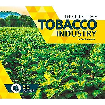 Inside the Tobacco Industry by Tom Streissguth - 9781680783759 Book