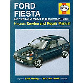 Ford Fiesta (Petrol) 1989-95 Service and Repair Manual (New ed of 2 R