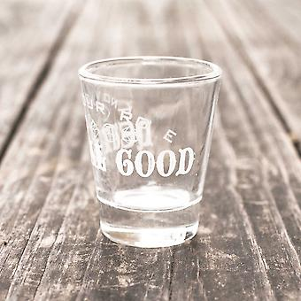 2oz neutral good - know your role - shot glass