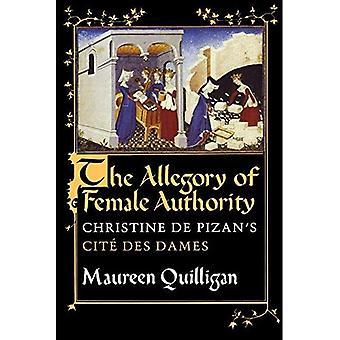 Die Allegorie der weiblichen Autorität: Christine de Pizan's