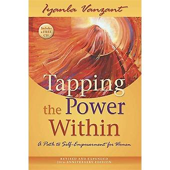 Tapping the power within-a path to self 9781401923051