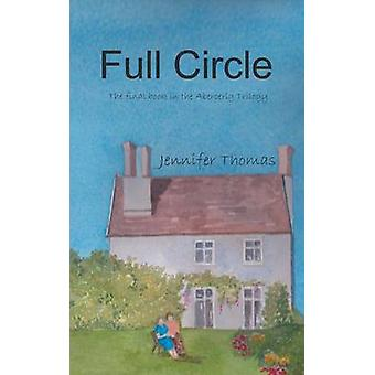 Full Circle The final book in the Abercerig Trilogy by Thomas & Jennifer