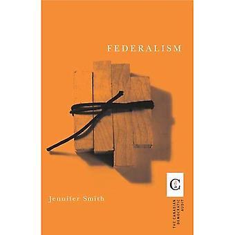 Federalism (Canadian Democratic Audit Series)