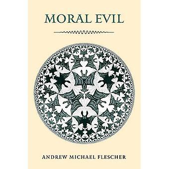 Moraliskt ont av Flescher & Andrew Michael