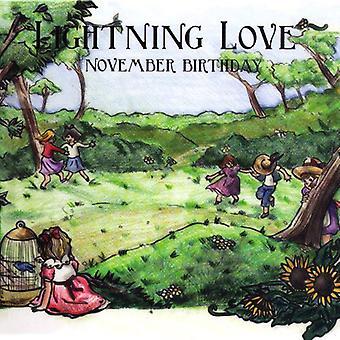 Lyn kærlighed - November fødselsdag [CD] USA import