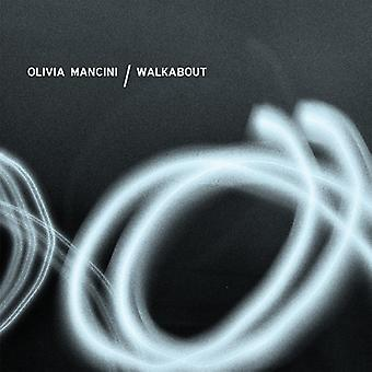 Olivia Mancini - Walkabout [CD] USA import