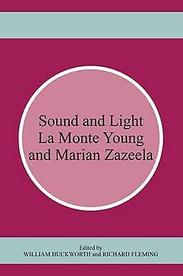Sound and Light by William Duckworth & Richard Fleming