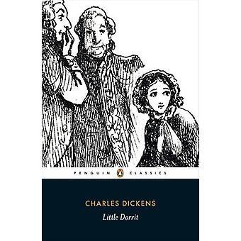 Little Dorrit by Charles Dickens - Helen Small - Stephen Wall - 97801