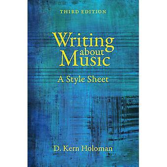 Skrive om musikk - stilark av D.Kern Holoman - 9780520281530