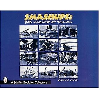 Smash-ups! - The Hazards of Travel by Robert C. Reed - 9780764307669 B