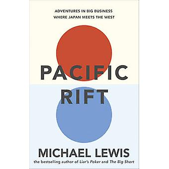 Pacific Rift by Michael Lewis - 9781444738070 Book
