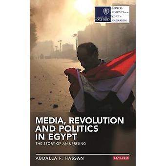 Medien - Revolution und Politik in Ägypten - die Geschichte von einem Aufstand