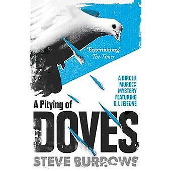 En tycka synd om av duvor - Birder mordgåta 2 av Steve hålor - 978178