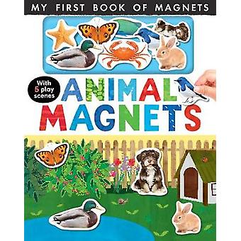 Animal Magnets - My First Book of Magnets by Nicola Edwards - 97818486