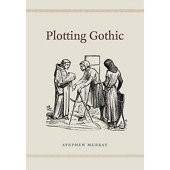 Trazado gótico por Stephen Murray - libro 9780226191805