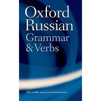 The Oxford Russian Grammar and Verbs by Terence Wade - 9780198603801