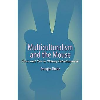 Multikulturalisme og mus - Race og køn i Disney Entertainment