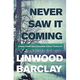 Nigdy nie wiadomo skąd przez Linwood Barclay - 9781409137634 książki