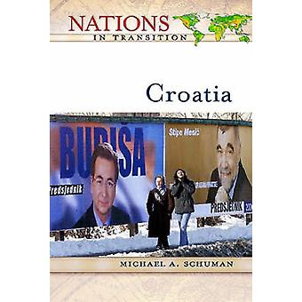 Croatia by Michael A. Schuman - 9780816050536 Book