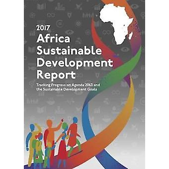 Rapport de développement durable de l'Afrique 2017 - suivi des progrès sur Agen