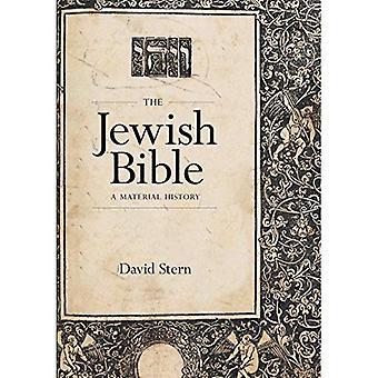 Den judiska Bibeln: En materiell historia (Samuel och Althea Stroum föreläsningar i judiska studier)