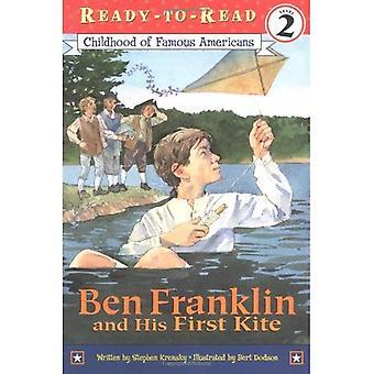 Ben Franklin und seinen ersten Kite (Kindheit berühmter Amerikaner)