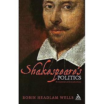 Shakespeare's Politics: A Contextual Introduction