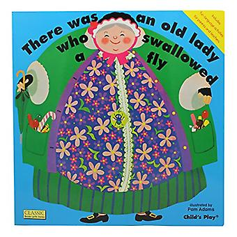 There Was an Old Lady Who Swallowed a Fly (Big Book) (Classic Books with Holes)
