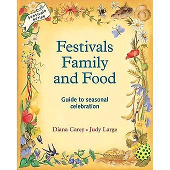 Festivals, Family and Food (Lifeways)