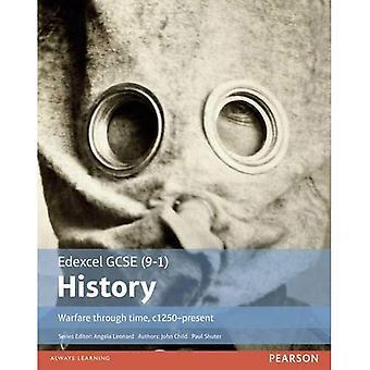 Edexcel GCSE (9-1) History Warfare Through Time, C1250-Present: Student Book (EDEXCEL GCSE HISTORY (9-1))