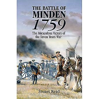 The Battle of Minden 1759: The Miraculous Victory of the Seven Years War