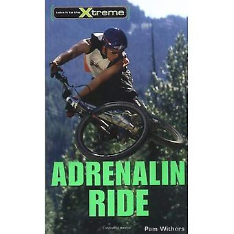 Adrenalin Ride (Take It to the Xtreme)