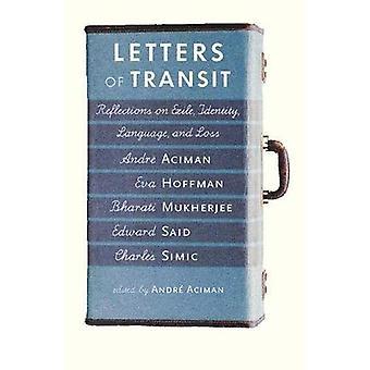 Lettere di transito: riflessioni sull'esilio, identità, lingua e perdita