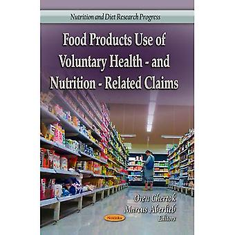 Food Products Use of Voluntary Health- & Nutrition-Related Claims (Nutrition and Diet Research Progress)