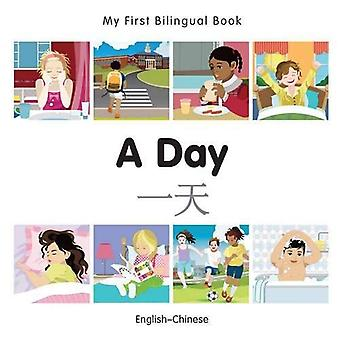 My First Bilingual Book - A Day - Chinese-English
