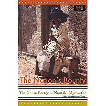 The Nations Bounty: The Xhosa Poetry of Nontsizi Mgqwetho