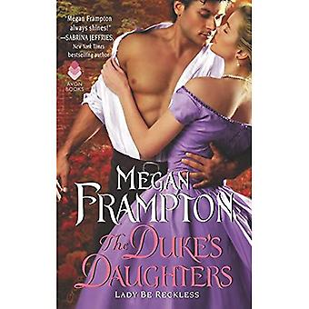 Lady vara hänsynslös: En Dukes döttrar roman (Dukes döttrar 2) (Dukes döttrar 2)