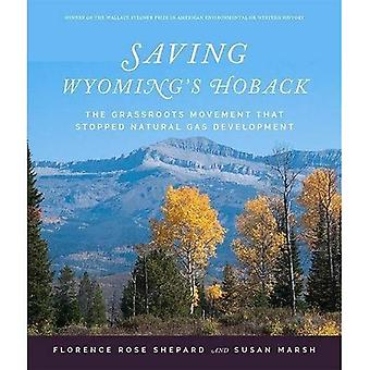 Saving Wyoming's Hoback: The Grassroots Movement that Stopped Natural Gas Development