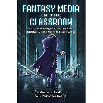 Fantasy medier i klasseværelset