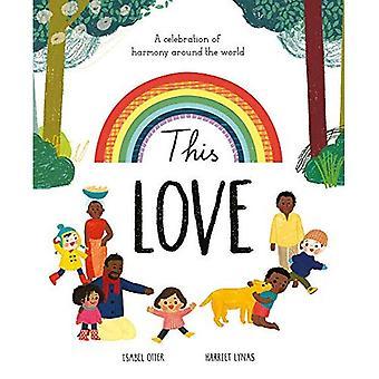 Denna kärlek: En hyllning till harmoni i världen