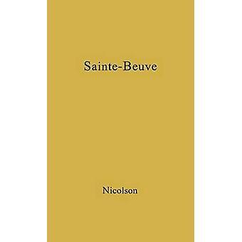 SainteBeuve af Nicolson & Harold George