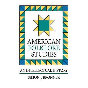 American Folklore Studies P by Bronner & Simon J.
