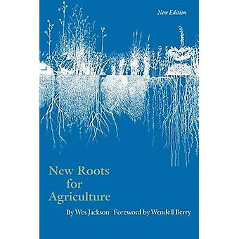 New Roots for Agriculture by Jackson & Wes