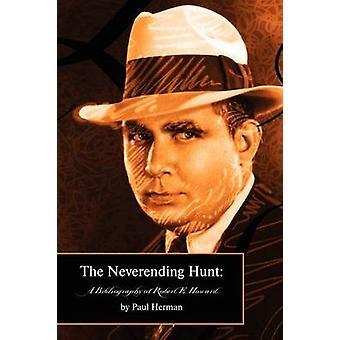 ハーマンによってロバート E ハワード ・ ポールの終わらない狩りの文献目録