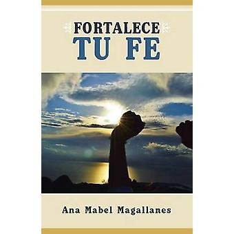 Fortalece Tu Fe by Magallanes & Ana Mabel