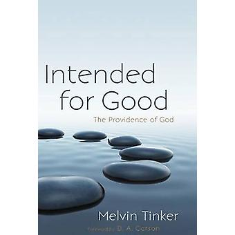 Intended for Good by Tinker & Melvin