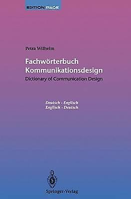 Fachwrterbuch Kommunikationsdesign  Dictionary of Communication Design  Dictionary of Communication Design  Fachwrterbuch Kommunikationsdesign by Willberg & H.P.