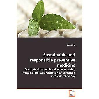 Sustainable and responsible preventive medicine by Getz & Linn