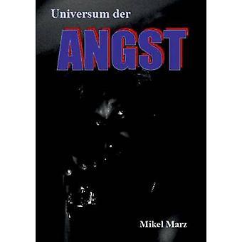 Universum der ANGST de Marz & Mikel